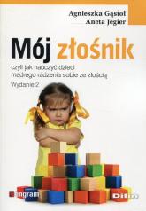 Mój złośnik czyli jak nauczyć dzieci mądrego radzenia sobie ze złością - Gąstoł Agnieszka, Jegier Aneta | mała okładka