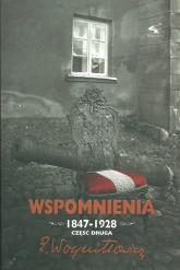 Wspomnienia 1847-1928 Część 2 - Edward Woyniłłowicz | mała okładka