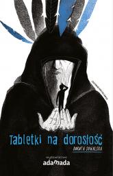 Tabletki na dorosłość - Dorota Suwalska | mała okładka