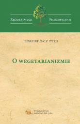 O wegetarianizmie - Porfiriusz z Tyru | mała okładka
