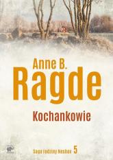 Saga rodziny Neshov Tom 5 Kochankowie - Ragde Anne B. | mała okładka