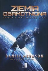 Wschód ziemi Tom 1 Ziemia obiecana - Daniel Arenson | mała okładka