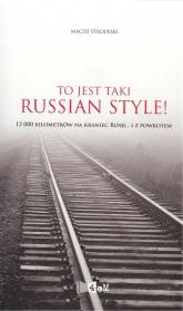 To jest taki Russian style! - Maciej Stroiński | mała okładka