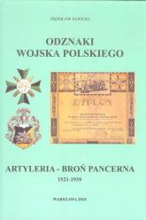 Odznaki Wojska Polskiego 1921-1939 Artyleria - Broń Pancerna - Zdzisław Sawicki | mała okładka