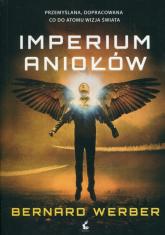 Imperium aniołów - Bernard Werber | mała okładka