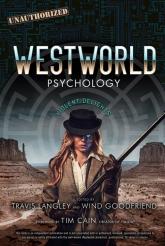 Westworld Psychology Violent Delights - Travis Langley | mała okładka