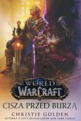 World of Warcraft Cisza przed burzą - Christie Golden | mała okładka