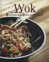 Wok Kuchnia azjatycka na co dzień -    mała okładka