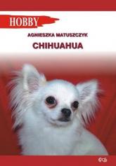 Chihuahua - Agnieszka Matuszczyk | mała okładka