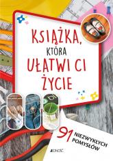 Książka która ułatwi ci życie 91 niezwykłych pomysłów - Cafasso Letizia, Russo Sandro   mała okładka