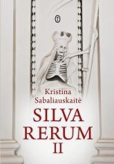 Silva Rerum II - Kristina Sabaliauskaite | mała okładka