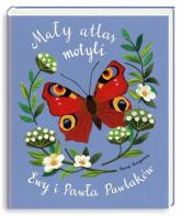 Mały atlas motyli Ewy i Pawła Pawlaków - Kozyra-Pawlak Ewa, Pawlak Paweł | mała okładka