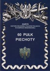 60 pułk piechoty - Przemysław Dymek | mała okładka