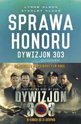 Sprawa honoru Dywizjon 303 Kościuszkowski: zapomniani bohaterowie II wojny Światowej - Olson Lynne, Cloud Stanley W. | mała okładka