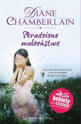 Skradzione małżeństwo - Diane Chamberlain | mała okładka