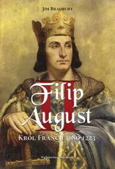 Filip II August. Król Francji 1180-1223 - Jim Bradbury | mała okładka