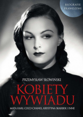 Kobiety Wywiadu - Przemysław Słowiński | mała okładka