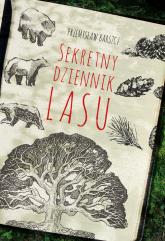 Sekretny dziennik lasu - Przemysław Barszcz | mała okładka