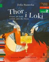 Czytam sobie Thor i Loki poziom 2 - Zofia Stanecka | mała okładka