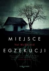 Miejsce egzekucji - Val McDermid | mała okładka