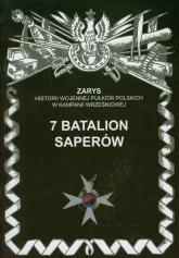 7 Batalion Saperów - Przemysław Dymek | mała okładka