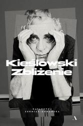 Kieślowski Zbliżenie - Katarzyna Surmiak-Domańska | mała okładka