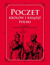 Poczet królów i książąt Polski Od Mieszka 1 do Stanisława Augusta Poniatowskiego - Adam Dylewski   mała okładka