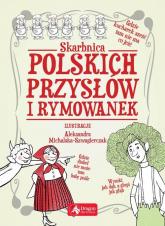 Skarbnica polskich przysłów i rymowanek - zbiorowe opracowanie | mała okładka