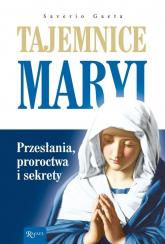 Tajemnice Maryi Przesłania, proroctwa i sekrety - Saverio Gaeta | mała okładka