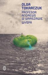 Profesor Andrews w Warszawie Wyspa - Olga Tokarczuk | mała okładka