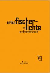 Performatywność - Erika Fischer-Lichte | mała okładka