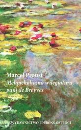 Melancholiczna wilegiatura pani de Breyves - Marcel Proust | mała okładka