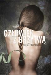 Człowiek z brzytwą - Anna Trojanowska | mała okładka