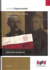 Polska Armia Ludowa 1943-1945 - Andrzej Gąsiorowski | mała okładka