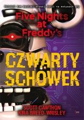 Czwarty schowek Five Nights at Freddy's T.3 Czwarty schowek. Five Nights at Freddy's 3 - Cawthon Scott, Breed-Wrisley Kira   mała okładka