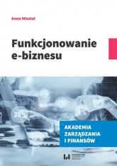 Funkcjonowanie e-biznesu - Anna Misztal | mała okładka