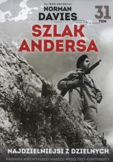 Szlak Andersa Tom 31 najdzielniejsi z dzielnych - Marek Gałęzowski | mała okładka