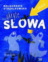 Ukryte słowa - Małgorzata Strzałkowska | mała okładka