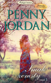 Smak zemsty Część 1 - Penny Jordan | mała okładka