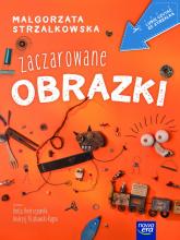 Zaczarowane obrazki - Małgorzata Strzałkowska | mała okładka