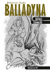 Balladyna Ilustrowana klasyka - Juliusz Słowacki | mała okładka