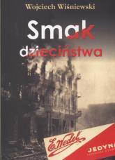 Smak dzieciństwa - Wojciech Wiśniewski   mała okładka
