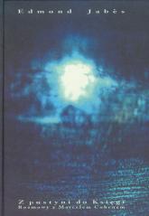 Z pustyni do Księgi Rozmowy z Marcelem Cohenem - Edmond Jabes | mała okładka