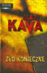 Zło konieczne - Alex Kava | mała okładka