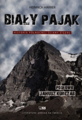 Biały Pająk Historia północnej ściany Eigeru - Heinrich Harrer | mała okładka