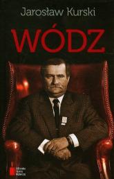 Wódz - Jarosław Kurski | mała okładka
