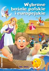 Wybrane baśnie polskie i europejskie - Tamara Michałowska | mała okładka
