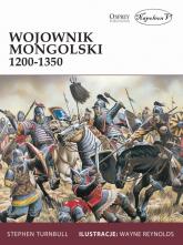 Wojownik mongolski 1200-1350 - Stephen Turnbull | mała okładka