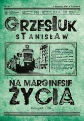 Na marginesie życia - Stanisław Grzesiuk | mała okładka
