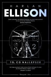 To, co najlepsze Tom 2 - Harlan Ellison | mała okładka
